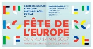 Fête de l'Europe, Paris du 8 au 14 mai 2017